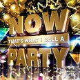 Now That's What I Call A Party 2014 CD